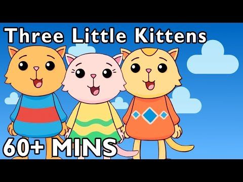 Three Little Kittens and More | Nursery Rhymes by Mother Goose Club Playhouse! - YouTube