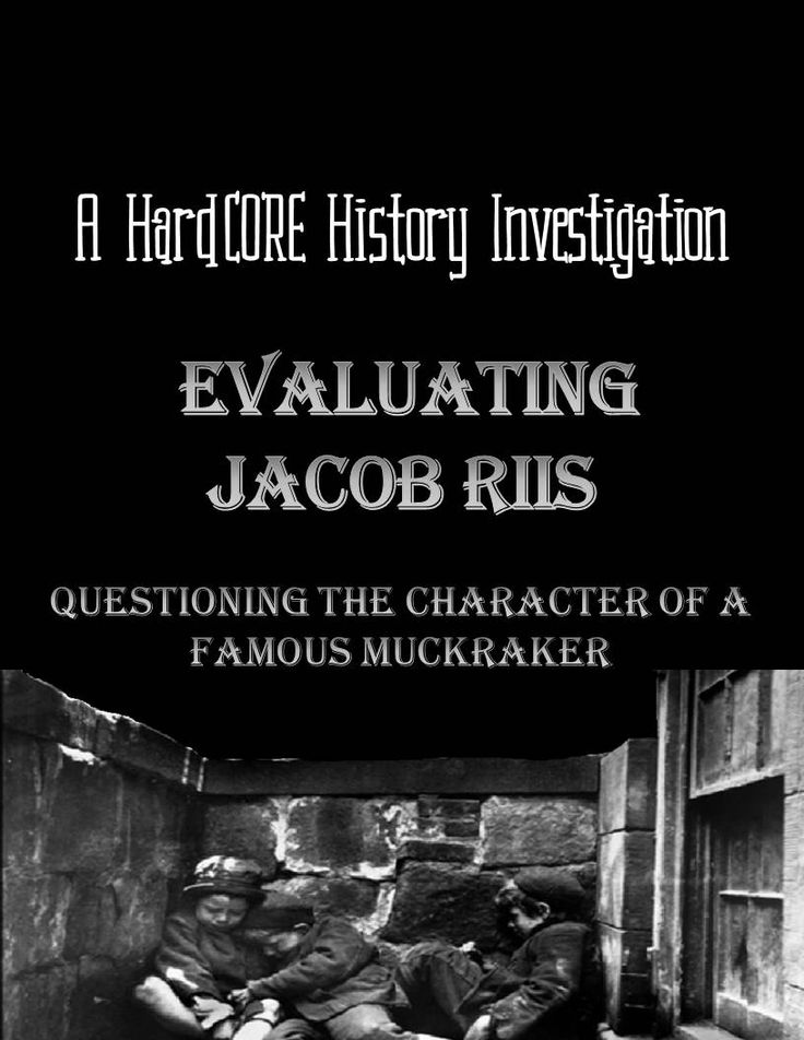 How should history remember Jacob Riis, the famous photojournalist muckraker? Utilizing primary and secondary sources, students will research and question the historical character of Riis, a prominent figure in the Progressive era. While some point to his crusading work on behalf of the urban poor, others declare him a racist writer and deceitful photographer. http://www.teacherspayteachers.com/Product/Evaluating-Jacob-Riis-A-Common-Core-Research-Based-History-Lesson-1312760