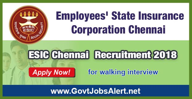 ESIC Chennai Recruitment 2018 – Walk in Interview for Professor Posts: Apply Now !!!  The Employees State Insurance Corporation Chennai - ESIC Chennai Recruitment 2018 has released an official employment notification inviting interested and eligible candidates to apply for the positions of Professor in Biochemistry, Community Medicine and TB & Chest, Associate Professor in Hematology/ Blood Bank, General Medicine, Psychiatry, General Surgery, ENT, Obstetrics & Gynaecology