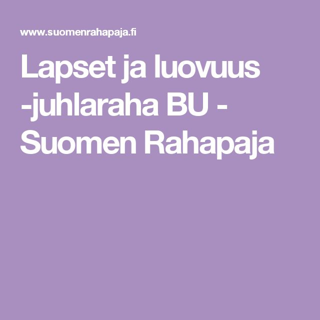 Lapset ja luovuus -juhlaraha BU - Suomen Rahapaja