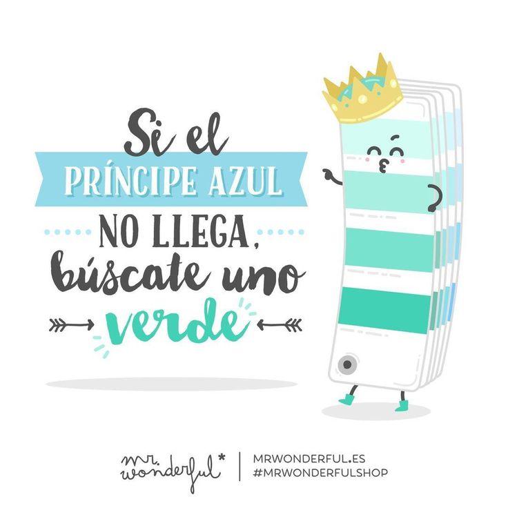 Azul, verde, lila... Qué más da... A tomarse el amor con filosofía :) #mrwonderful #quote #love
