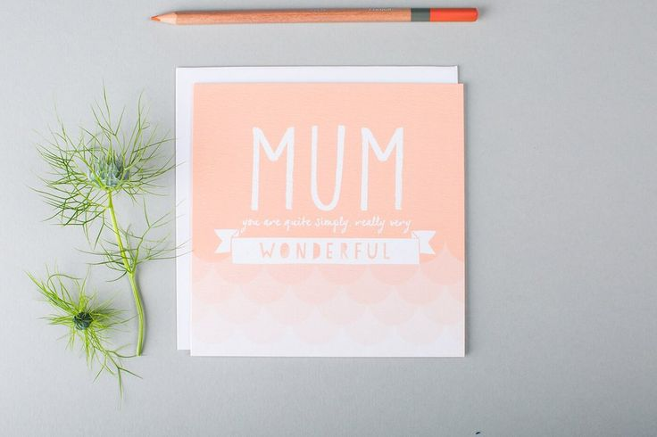 Is your mum the most wonderful, amazing woman you've ever met? Then tell her with this pretty, simple and unique birthday card. Perfect for appreciating mothers all over the world. #bestmumintheworld