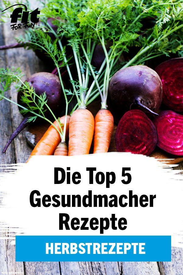 Herbst Rezepte Die Top 5 Gesundmacher Rezepte Im Herbst Fit For Fun Gesunde Herbstrezepte Herbstrezepte Herbst Rezepte