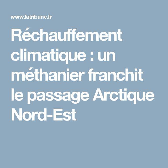 Réchauffement climatique : un méthanier franchit le passage Arctique Nord-Est