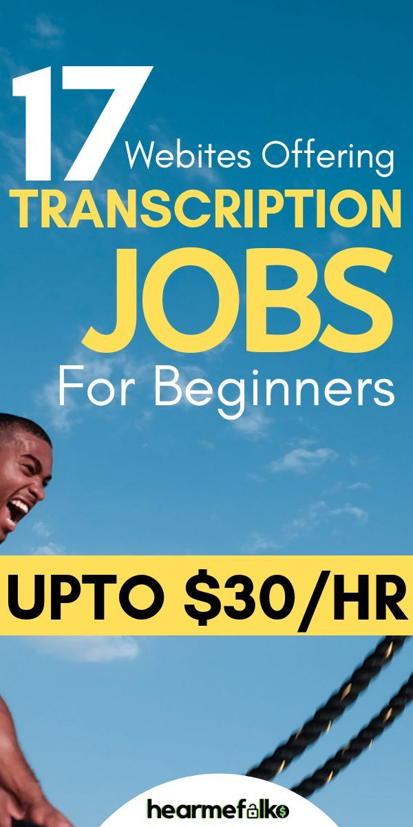 17 Best Online Transcription Jobs For Beginners (2…