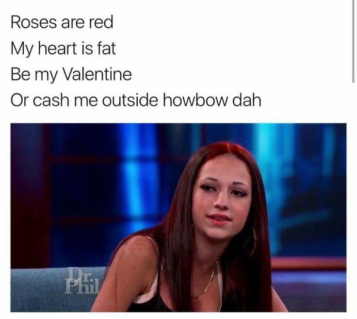Howbow Dah How bout dat Cash me outside