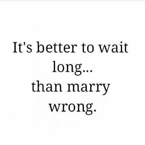 So true! Thankful I married the right one!