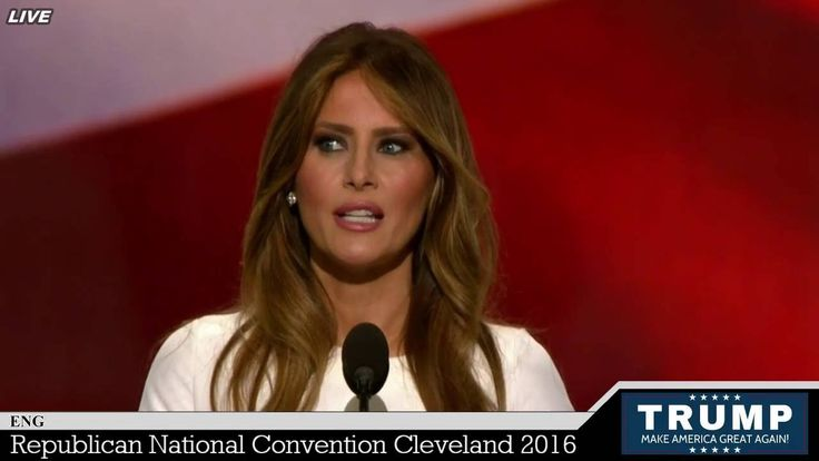 Melania Trump Speech at the Republican National Convention 2016 Cleveland RNC [AMAZING] - YouTube