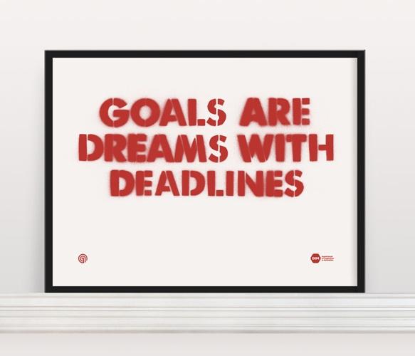 Goals are dreams with deadlinesGoals, Posters Quotes Prints, Inspiration, Screens Prints, Deadline Prints, Dreams Big, Fab Com, Motivation Quotes, Digital Prints