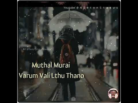 Anbe Ennai Maranthathu yeno /love feeling song/tamil whatsapp status/Alston status – YouTube