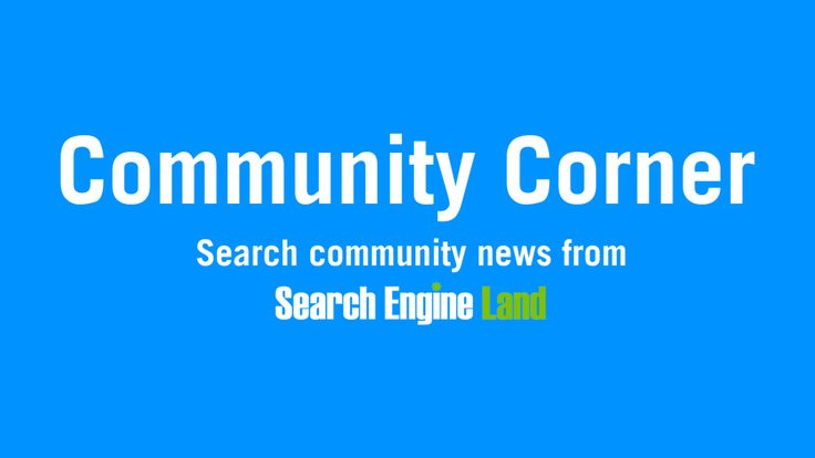 Search Engine Land's Community Corner: Staff changes at SEL, a new Google Twitter account… #Social_Media_Marketing #Socail_Media_Marketing