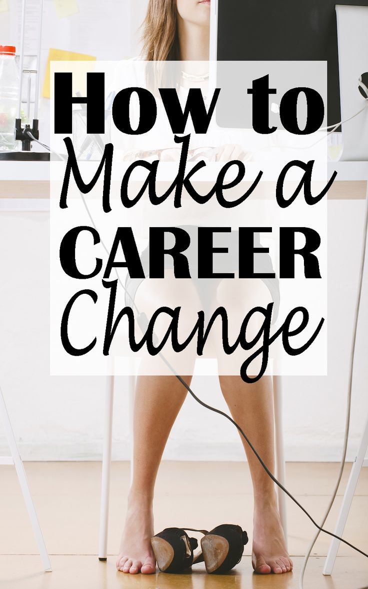 17 best ideas about how to change careers career how to make a career change