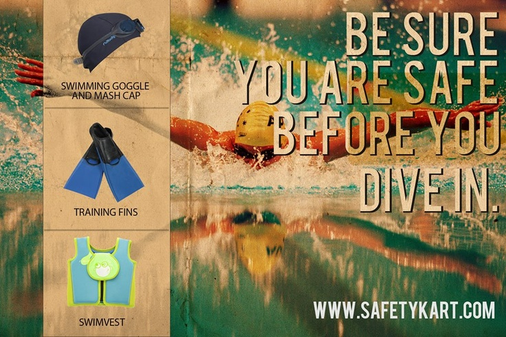 Feel like taking a dip this summer?  Gear up for it at www.safetykart.com #Swimming #Safety