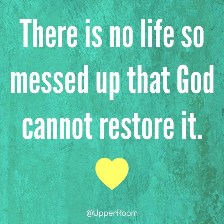 No life so messed up that God cannot restore it https://www.facebook.com/UpperRoomDailyDevotionalGuide/photos/10154026216053151