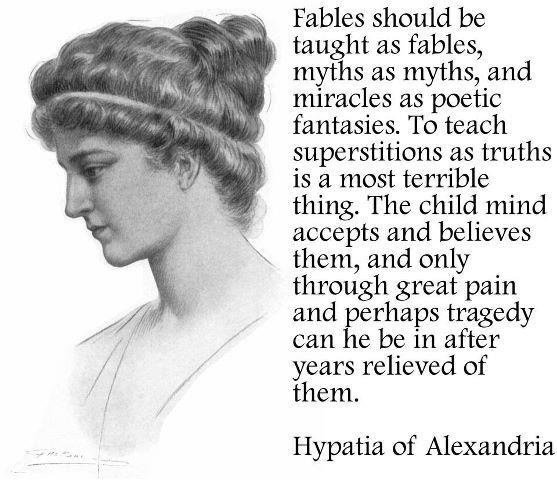 Fables should be taught as fables: Religion, Quotes, Atheism, Truth, Wisdom, Thought, Freethinkers Atheists, Alexandria
