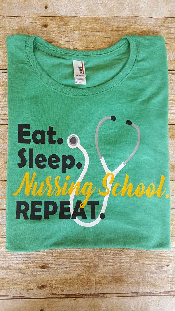 Eat sleep nursing school  nursing school shirt  nurse shirt