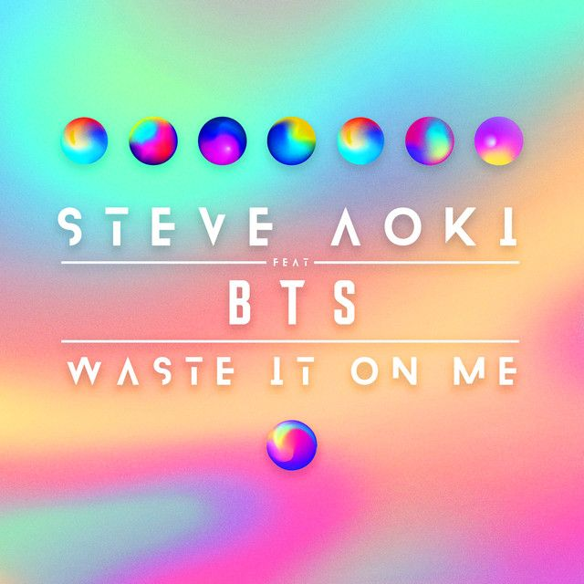 Waste It On Me (feat  BTS)