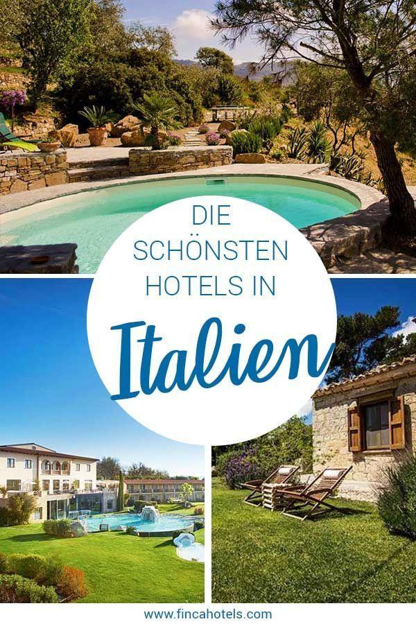 Die Schonsten Hotels In Italien Abseits Der Massen Gemutliche