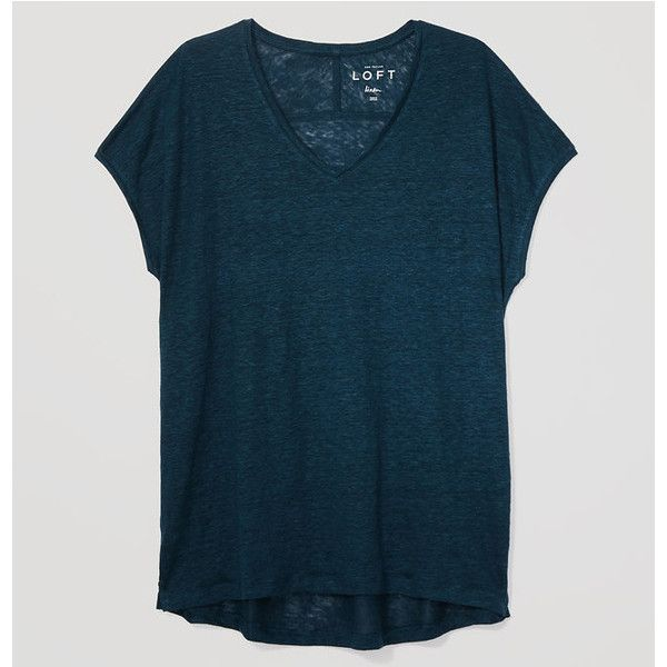 LOFT Petite Slouchy Linen Tee ($35) ❤ liked on Polyvore featuring tops, t-shirts, ominous teal, blue v neck t shirt, v neck tee, short sleeve v neck t shirt, v neck t shirts and round top