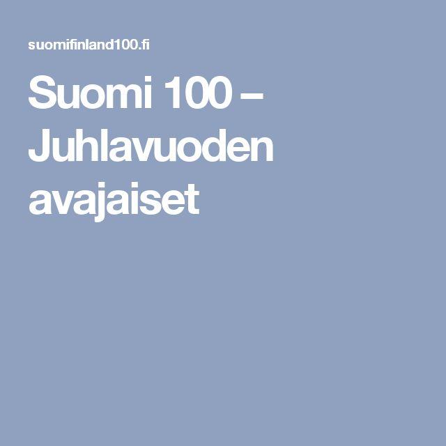 Suomi 100 – Juhlavuoden avajaiset