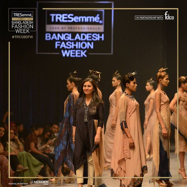 Tresemme Bangladesh Fashion Week 2019 Tresemme Is Partnering With Fashion Design Council Of Bangladesh Fdcb Date 23rd To 25th Fashion Week Fashion Tresemme