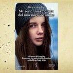 """Maddalena Cafaro ha letto """"Mi sono innamorata del mio migliore amico"""", di Kirsty Moseley"""