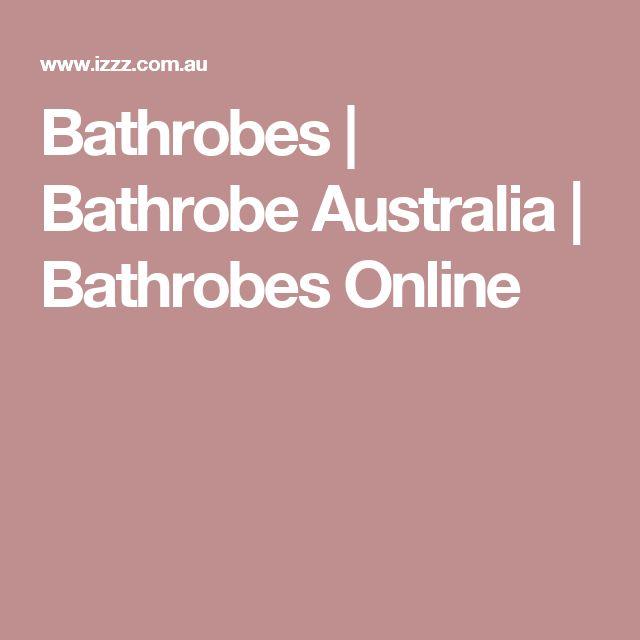 Bathrobes | Bathrobe Australia | Bathrobes Online