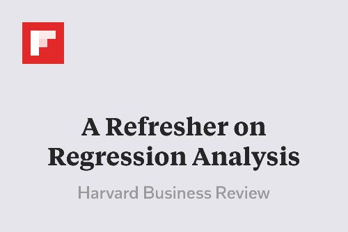 A Refresher on Regression Analysis http://flip.it/t9hkt