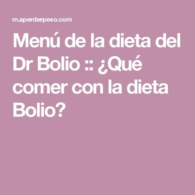 Menú de la dieta del Dr Bolio :: ¿Qué comer con la dieta Bolio?