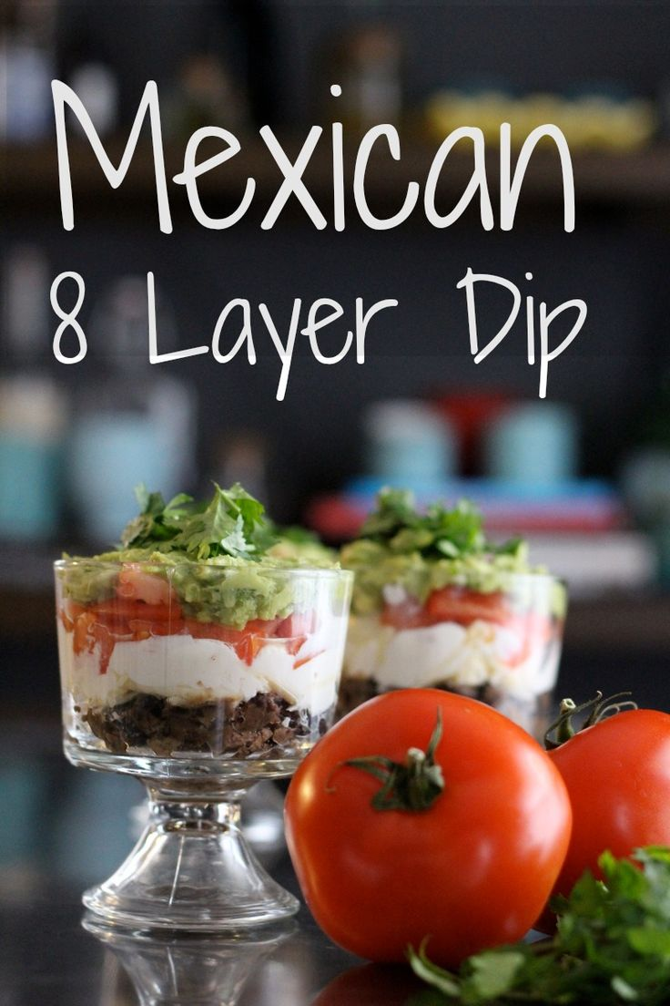 mexican eight layer dip.