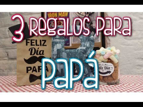 3 Ideas de Regalos para PAPÁ ❤ - YouTube
