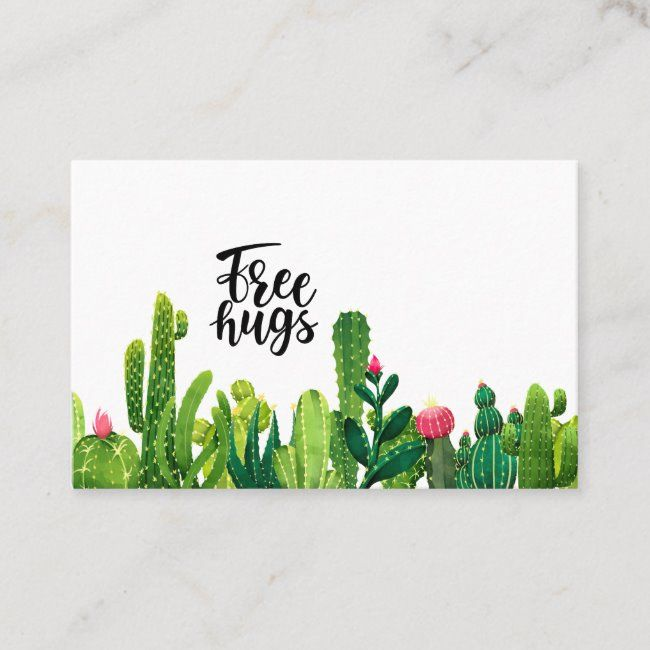 Watercolor Desert Cactus Free Hugs Quote Business Card Zazzle Com In 2020 Business Cards Watercolor Free Hugs Quote Free Hugs