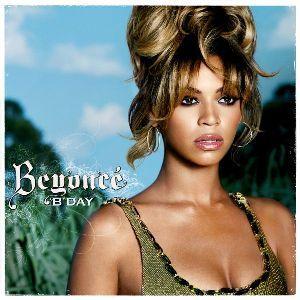 Bday - Beyonce (6/30)
