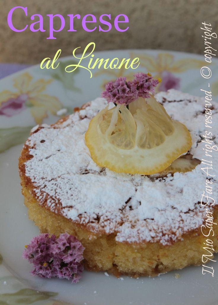 Torta caprese al limone |Caprese bianca ricetta di De Riso. Golosa combinazioni di ingredienti valorizzati dal limone. Dolce compatto,umido e senza glutine