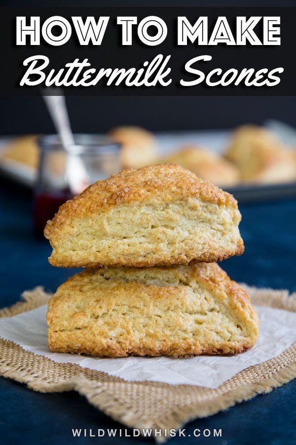 How To Make Buttermilk Scones Wild Wild Whisk Recipe Buttermilk Recipes Buttermilk Scone Recipe Scones Easy