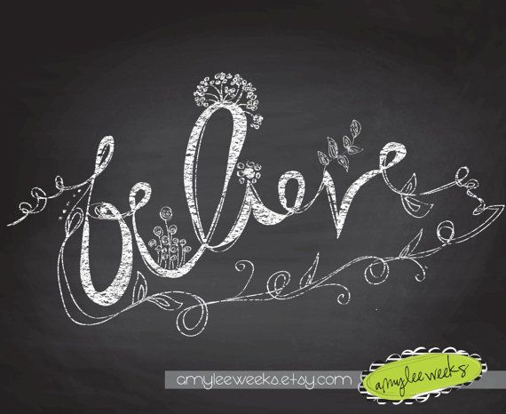 Christian Gift, Inspirational Chalkboard Art, Believe  Christian Art Print  On Etsy, $10.00