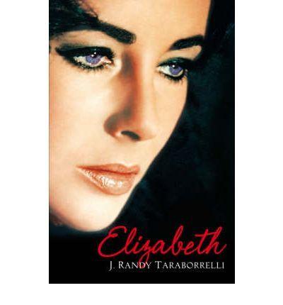 Elizabeth: The Biography of Elizabeth Taylor (Paperback)