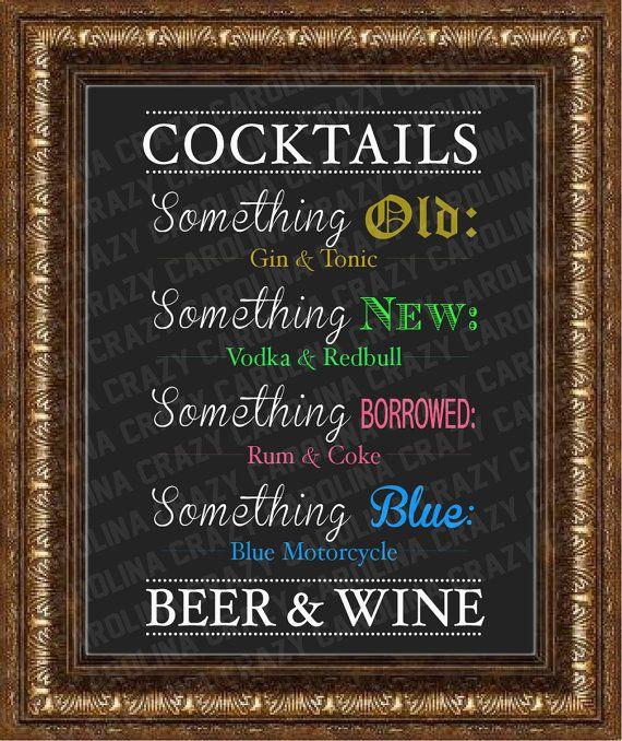 Customizable Wedding Cocktail Menu  Something old, something new, something borrowed something blue.  Wedding sign