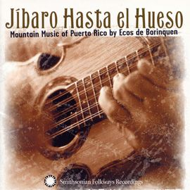 """11/20/12  Today, Puerto Rico celebrates """"Discovery of Puerto Rico Day"""" marking Christopher Columbus' landing in 1493. Parades and festivals take place featuring the music and culture of Puerto Rican life. Listen to the 2003 Smithsonian Folkways album """"Jíbaro Hasta el Hueso: Mountain Music of Puerto Rico by Ecos de Borinquen."""""""