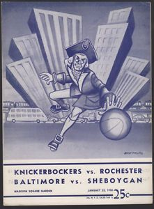 1949-50 1ST YEAR NBA KNICKS-ROYALS & BALTIMORE vs. SHEBOYGAN Basketball Program
