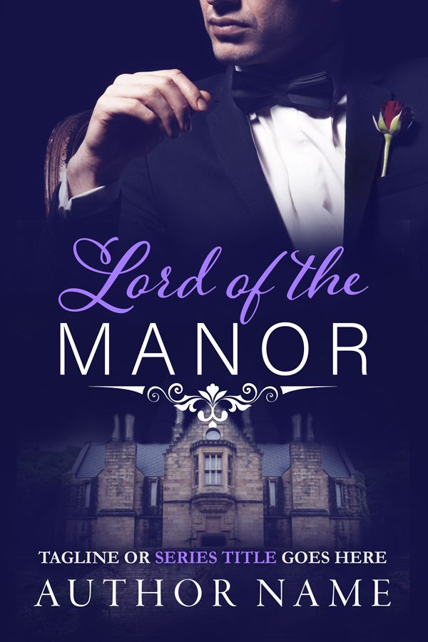 Lord of the Manor - Premade Book Cover for romance by Angela Haddon. A dark & sexy cover for romance, great as the establishing cover in a series #bookcover #bookcovers #premadecover #premadebookcover #indieauthor #indiepub #indiepublishing #selfpub #amwriting #author #writer #authorpreneur #bookmarketing #bookdesign #bookcoverdesign #bookdesigner #bookcoverdesigner #graphicdesigner #booksales  #sexy #glamour  #romance #romancecover #billionaireromance #lordofthemanor