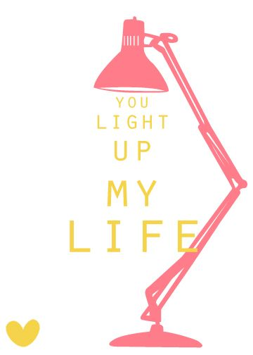 "You light up my life    Free valentine download  ""Sincerely Peachy"""