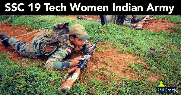 SSC 19 Tech Women Indian Army Recruitment. SSCW 19 Tech Women Notification- Apply Now.