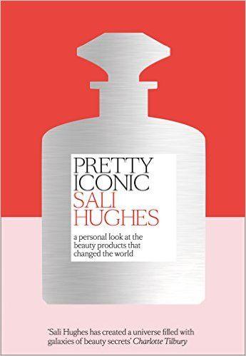Pretty Iconic: SALI HUGHES: 9780008194536: Amazon.com: Books