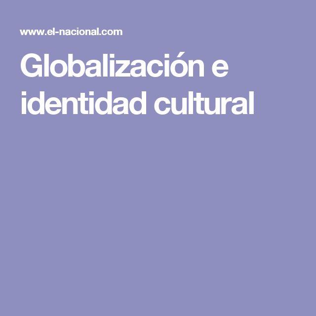 Globalización e identidad cultural