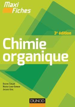 Chimie organique 3e édition - Evelyne Chelain,Nadège Lubin-Germain,Jacques Uziel : decitre.fr - livres, ebook, pdf, epub, avis et critiques