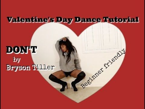Don't (Bryson Tiller) Sexy Valentine's Day Tutorial For Beginners with Keaira LaShae - YouTube