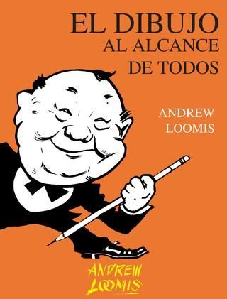Andrew Loomis Divirtiendose con el lapiz