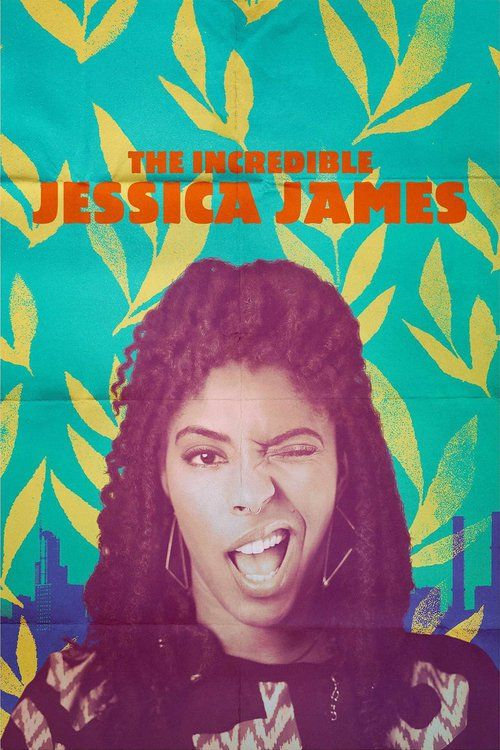 Watch The Incredible Jessica James Full Movie Online