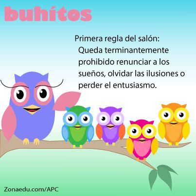 Regla de Oro de la educación! #Buhitos es creado por Arlene Pérez Cintrón